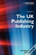 Guide To The Uk Publishing Industry