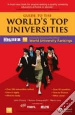 GUIDE TO THE WORLD'S TOP UNIVERSITIES