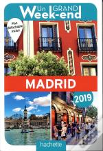 Guide Un Grand Week-End A Madrid 2019