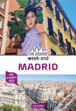 Guide Un Grand Week-End A Madrid 2020