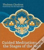 Guided Meditations On The Stages Of The Path