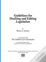 Guidelines For Drafting And Editing Legislation