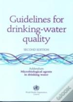 Guidelines For Drinking-Water Qualitymicrobiological Agents In Drinking Water - Addendum