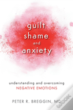 Guilt Shame & Anxiety