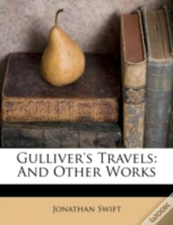Wook.pt - Gulliver'S Travels: And Other Works