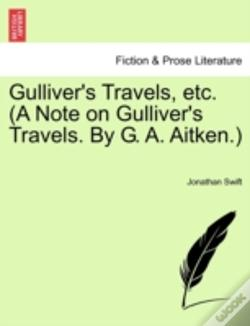 Wook.pt - Gulliver'S Travels, Etc.  A Note On Gull