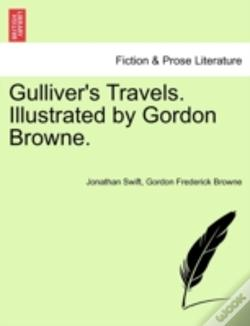 Wook.pt - Gulliver'S Travels. Illustrated By Gordo