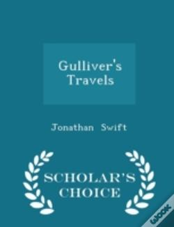 Wook.pt - Gulliver'S Travels - Scholar'S Choice Ed