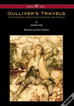 Wook.pt - Gulliver'S Travels (Wisehouse Classics Edition - With Original Color Illustrations By Arthur Rackham)