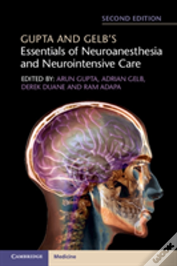 Wook.pt - Gupta And Gelb'S Essentials Of Neuroanesthesia And Neurointensive Care