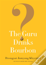 Guru Drinks Bourbon?