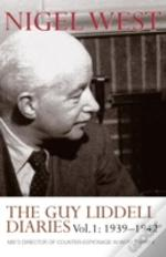 Guy Liddell Diaries1939-1942