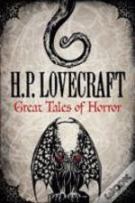 H. P. Lovecraft: Great Tales of Horror