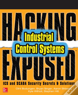 Wook.pt - Hacking Exposed Industrial Control Systems: Ics And Scada Security Secrets & Solutions