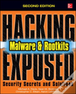 Hacking Exposed Malware & Rootkits: Security Secrets And Solutions