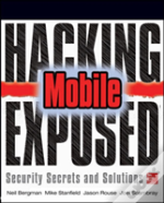 Hacking Exposed Mobile Security Secrets & Solutions