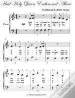 Hail Holy Queen Enthroned Above Beginner Piano Sheet