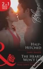 Half-Hitched / The Heart Won'T Lie
