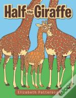 Half The Giraffe