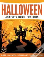 Halloween Activity Book For Kids