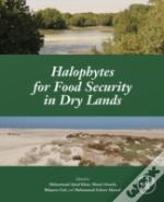 Halophytes For Food Security In Dry Lands