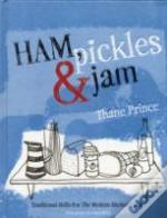 Ham, Pickles And Jam