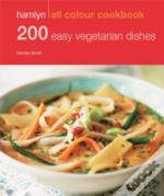 Hamlyn All Colour Cookbook: 200 Easy Vegetarian Dishes