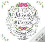 Hand Lettering For Relaxation