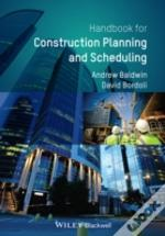Handbook For Project Planning And Scheduling In Construction