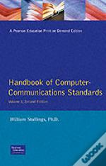 Handbook Of Computer Communications Standards : The Open Systems