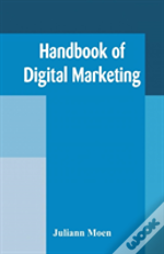 Handbook Of Digital Marketing