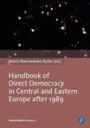 Handbook Of Direct Democracy In Central And Eastern Europe After 1989