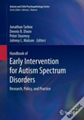 Handbook Of Early Intervention For Autism Spectrum Disorders