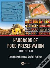 Handbook Of Food Preservation, Third Edition