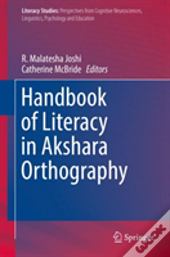Handbook Of Literacy In Akshara Orthography