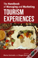 Handbook Of Managing And Marketing Tourism Experiences