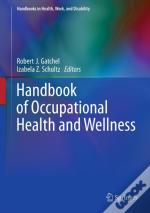 Handbook Of Occupational Health And Wellness