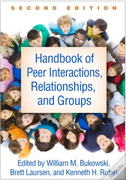 Wook.pt - Handbook Of Peer Interactions, Relationships, And Groups, Second Edition