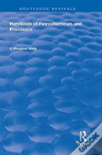 Handbook Of Petrochemicals And Proc