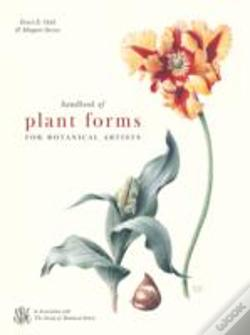 Wook.pt - Handbook Of Plant Forms For Botanical Artists
