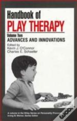 Handbook Of Play Therapyadvances And Innovations