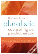 Handbook Of Pluralistic Counselling And Psychotherapy