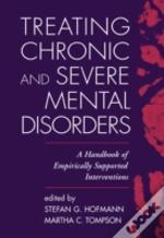 Handbook Of Psychological Treatments For Severe Mental Disorders