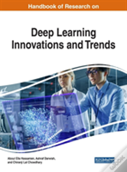 Wook.pt - Handbook Of Research On Deep Learning Innovations And Trends