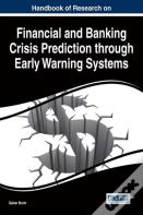 Handbook Of Research On Financial And Banking Crisis Prediction Through Early Warning Systems