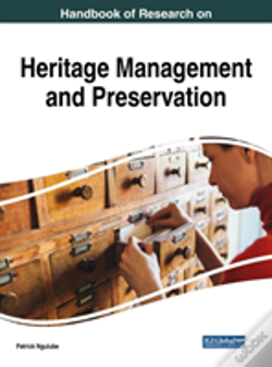 Wook.pt - Handbook Of Research On Heritage Management And Preservation