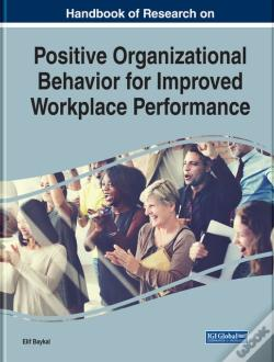 Wook.pt - Handbook Of Research On Positive Organizational Behavior For Improved Workplace Performance
