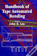 Handbook Of Tape Automated Bonding