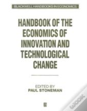 Handbook Of The Economics Of Innovation And Technological Change
