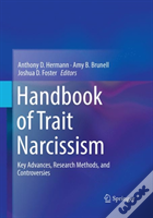 Handbook Of Trait Narcissism
